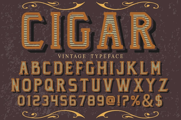 Sigaro di carattere tipografia vintage tipografia