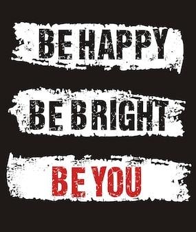 Sii felice tipografia per maglietta stampata