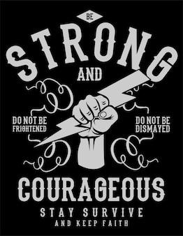 Sii forte e coraggioso