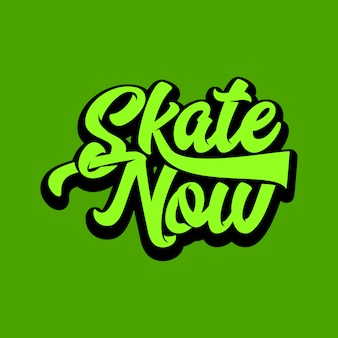 Skate now tipografia del testo