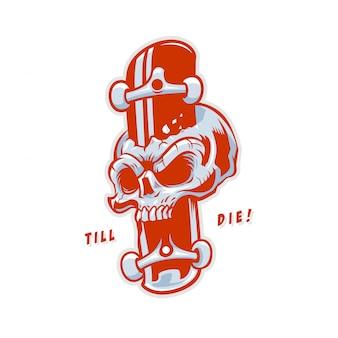 Skateboard till die