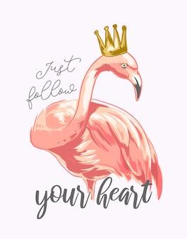 Slogan con fenicottero che indossa la corona d'oro