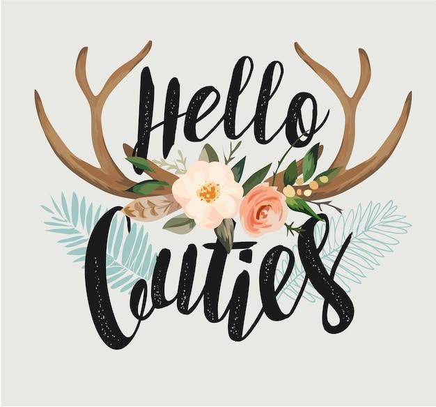 Slogan di tipografia con illustrazione di fiore di corna di cervo