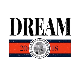 Slogan dream frase grafica vettoriale stampa moda lettering calligrafia