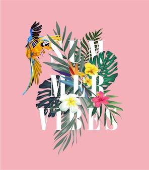 Slogan estivo con illustrazione di fiori e pappagalli
