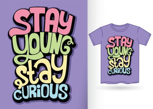 Slogan lettering a mano per maglietta