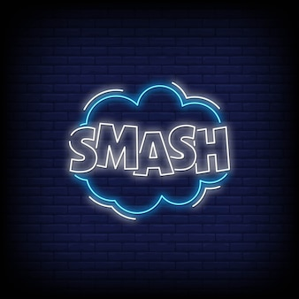 Smash stile insegne al neon