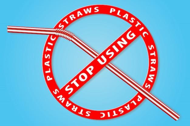 Smettere di usare il segno di cannucce di plastica