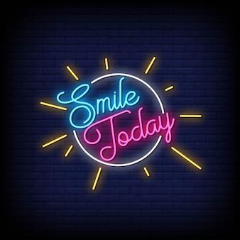 Smile today insegne al neon in stile testo