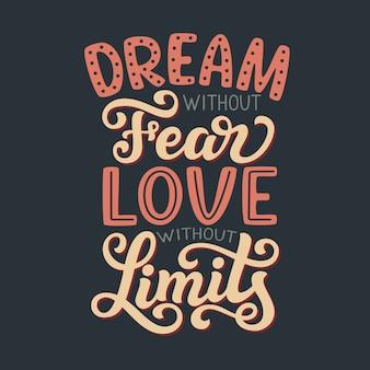 Sogna senza timore il testo calligrafico