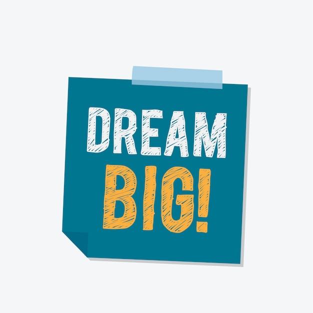 Sogno grande illustrazione nota adesiva