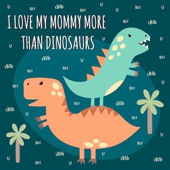 Stampa con simpatici dinosauri con testo: i love mommy more than dinosaurs. ottimo per la progettazione di magliette per bambini.