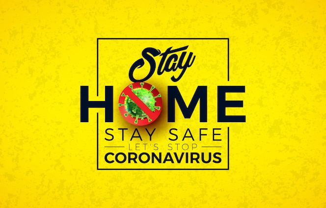 Stare a casa. interrompere la progettazione di coronavirus con la cella di virus covid-19 e la lettera tipografica