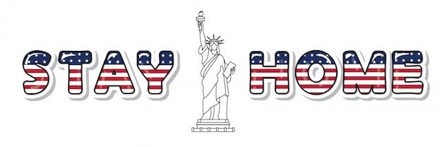 Stare a casa. quarantena dovuta alle lettere di bandiera degli stati uniti covid-19
