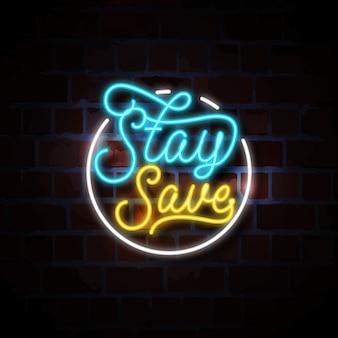 Stare al sicuro illustrazione insegna al neon