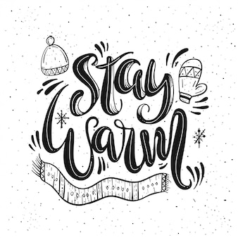 Stay warm lettering card.