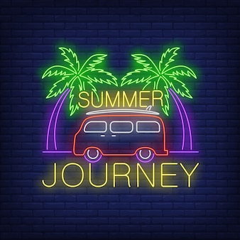 Summer journey neon lettering, minivan e palme