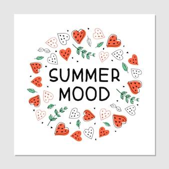 Summer mood scritte disegnate a mano. frase all'interno del disegno della cornice di cuori di frutta e foglie di menta.