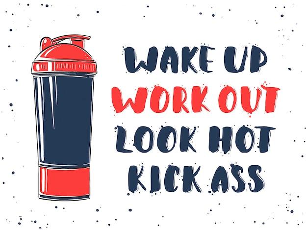 Svegliati, allenati, guarda caldo, calcia il culo con lo shaker