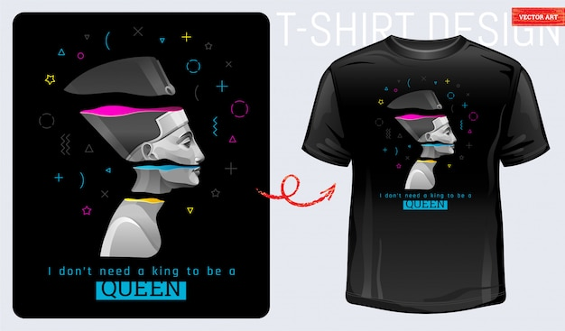 T-shirt con stampa memphis. nefertiti, cleopatra, forma geometrica. slogan femminile femminista di potere egiziano antico. non ho bisogno di un re per essere regina. concetto di design della moda.