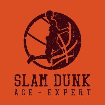 T shirt design slam dunk asso esperto con silhouette uomo che gioca a basket illustrazione vintage