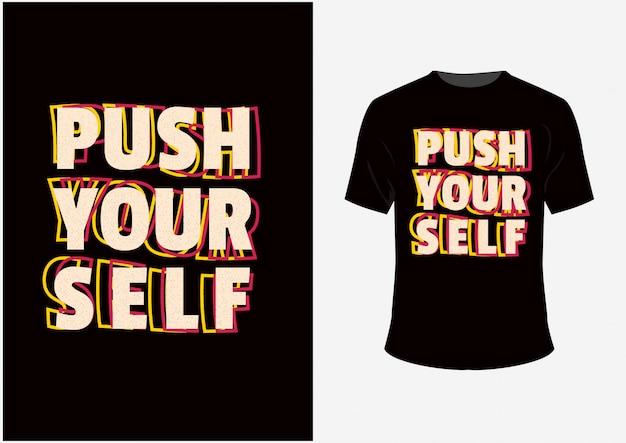 T-shirt e poster tipografici push yourself