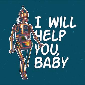 T-shirt o poster design con illustrazione di un robot.