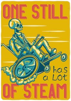 T-shirt o poster design con illustrazione di uno scheletro su una sedia a rotelle.