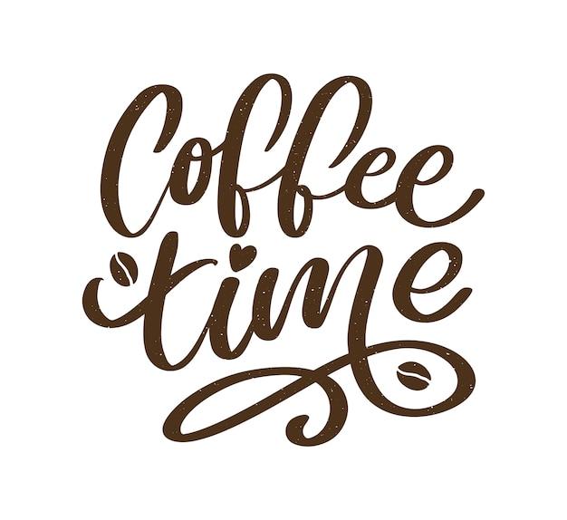 Tempo di caffè hipster vintage stilizzato lettering. illustrazione