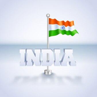 Testo 3d india con illustrazione della bandiera indiana ondulata