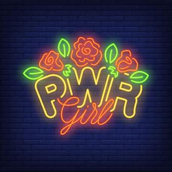 Testo al neon della ragazza di pwr con il logo dei fiori. insegna al neon, pubblicità luminosa di notte