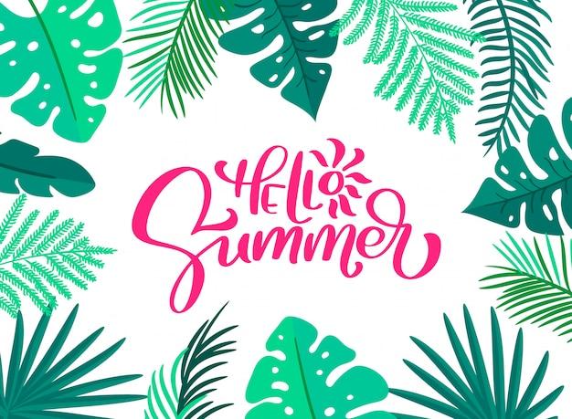 Testo ciao estate in carta cornice foglie floreali