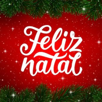 Testo di calligrafia di buon natale in portoghese. feliz natal