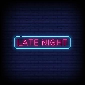 Testo di stile delle insegne al neon a tarda notte