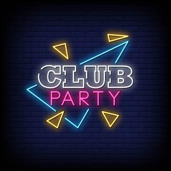 Testo di stile delle insegne al neon del partito del club