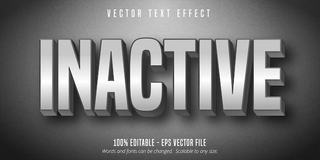Testo inattivo, effetto di testo modificabile di colore grigio