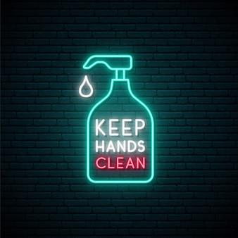 Tieni le mani pulite al neon.