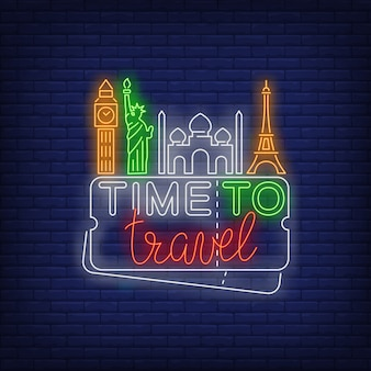 Time to travel lettering al neon con monumenti famosi
