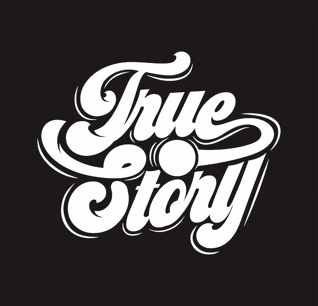 Tipografia con testo true story