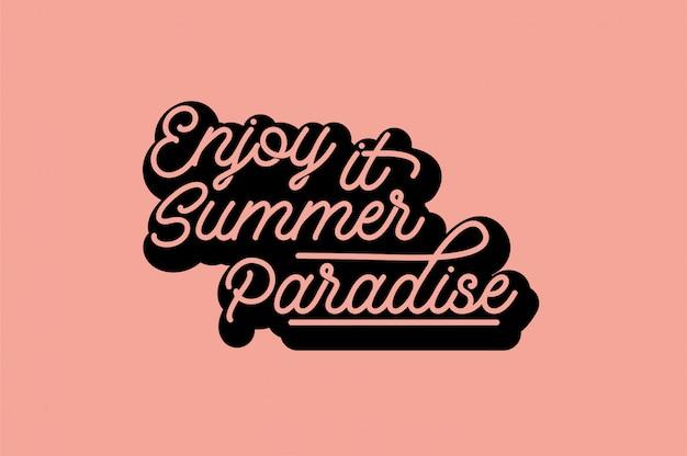 Tipografia del paradiso estivo