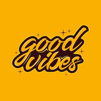 Tipografia di buone vibrazioni