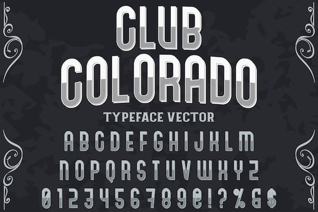 Tipografia etichetta design club colorado