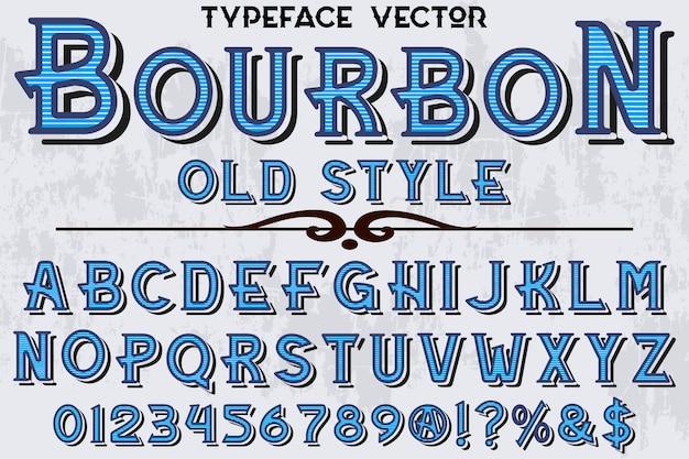 Tipografia font design bourbon