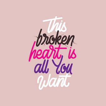 Tipografia handlettering questo cuore è tutto ciò che desideri