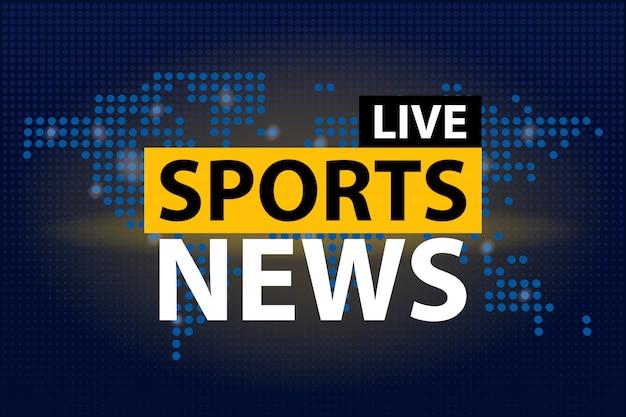 Titolo di notizie di sport in diretta in blu punteggiato sfondo mappa del mondo.
