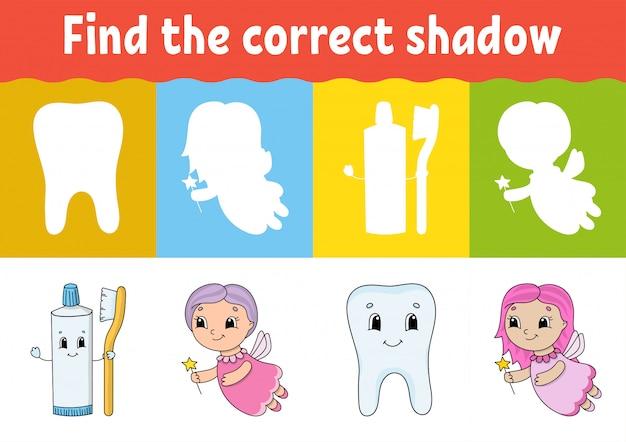Trova l'ombra corretta.