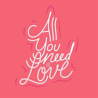 Tutto ciò di cui hai bisogno è l'amore