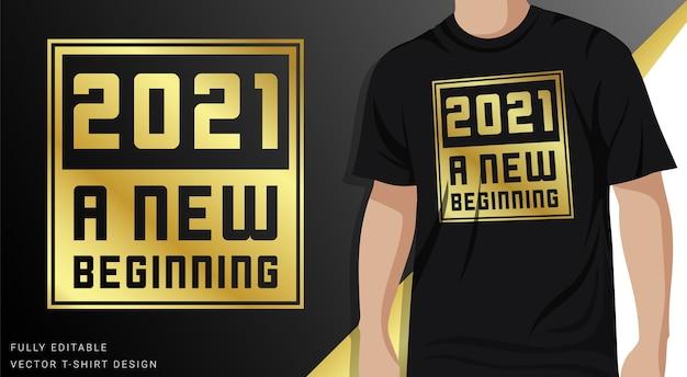Un nuovo inizio, design di t-shirt color oro