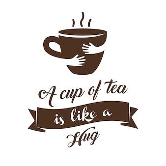 Una tazza di tè è come un'illustrazione vettoriale di un abbraccio