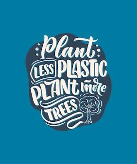 Vector lettering slogan sul riciclaggio dei rifiuti. concetto di natura basato sulla riduzione dei rifiuti e sull'uso o riutilizzabilità dei prodotti. preventivo motivazionale per la scelta di uno stile di vita eco-compatibile